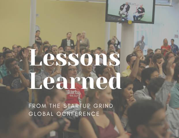 Lessons learned from Startup Grind Global Conference